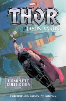 Thor By Jason Aaron: The Complete Collection Vol. 1, Paperback / softback Book