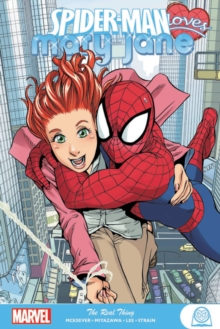 Spider-man Loves Mary Jane: The Real Thing, Paperback / softback Book
