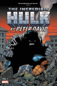 Incredible Hulk By Peter David Omnibus Vol. 1, Hardback Book