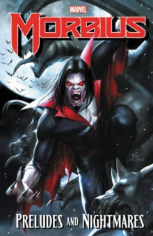 Morbius: Preludes And Nightmares, Paperback / softback Book