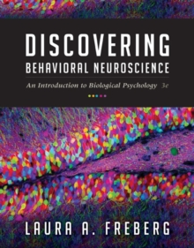 Discovering Behavioral Neuroscience : An Introduction to Biological Psychology, Hardback Book