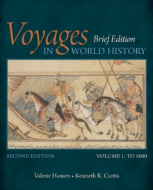 Voyages in World History, Volume I, Brief, Paperback / softback Book