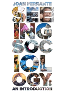 Seeing Sociology : An Introduction, Paperback Book