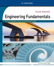 Engineering Fundamentals : An Introduction to Engineering, SI Edition, Paperback Book