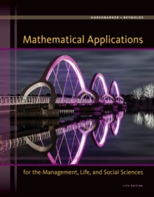 Mathematical Applications for the Management, Life, and Social Sciences, Hardback Book