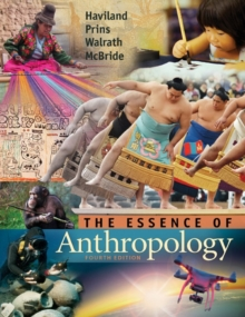 The Essence of Anthropology, Paperback Book