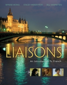 Liaisons : An Introduction to French (with iLrn (TM) Heinle Learning Center, 4 Terms (24 months) Printed Access Card), Mixed media product Book