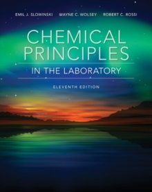 Chemical Principles in the Laboratory, Spiral bound Book