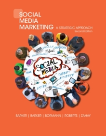 Social Media Marketing : A Strategic Approach, Paperback Book
