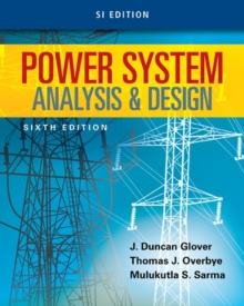 Power System Analysis and Design, SI Edition, Paperback Book