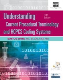 Understanding Current Procedural Terminology and HCPCS Coding Systems, Spiral bound Version, Mixed media product Book