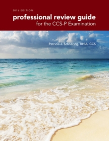 Professional Review Guide for the CCS-P Examination, 2016 Edition includes Quizzing, 2 terms (12 months) Printed Access Card, Mixed media product Book