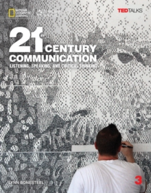 21st Century Communication 3: Listening, Speaking and Critical Thinking, Book Book