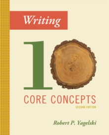 Writing : Ten Core Concepts, Paperback Book
