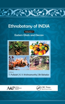 Ethnobotany of India, Volume 1 : Eastern Ghats and Deccan, EPUB eBook