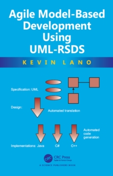 Agile Model-Based Development Using UML-RSDS, EPUB eBook