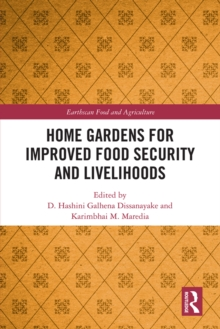 Home Gardens for Improved Food Security and Livelihoods, PDF eBook