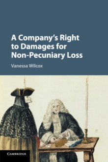 A Company's Right to Damages for Non-Pecuniary Loss, Paperback / softback Book