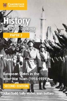 IB Diploma : European States in the Interwar Years (1918-1939), Paperback / softback Book