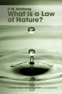 Cambridge Philosophy Classics : What is a Law of Nature?, Paperback / softback Book