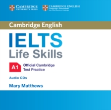 IELTS Life Skills Official Cambridge Test Practice  A1 Audio CDs (2), CD-Audio Book