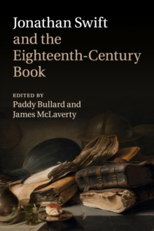 Jonathan Swift and the Eighteenth-Century Book, Paperback / softback Book