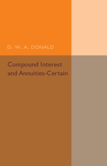 Compound Interest and Annuities-Certain, Paperback / softback Book