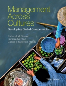 Management across Cultures : Developing Global Competencies, Paperback Book