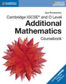 Cambridge International IGCSE : Cambridge IGCSE (R) and O Level Additional Mathematics Coursebook, Paperback / softback Book