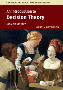 An Introduction to Decision Theory, Paperback / softback Book