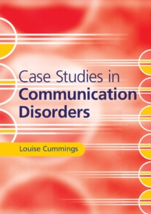 Case Studies in Communication Disorders, Paperback / softback Book