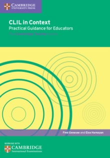 CLIL in Context Practical Guidance for Educators, Paperback Book
