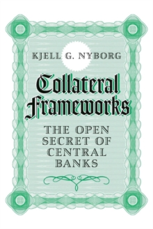 Collateral Frameworks : The Open Secret of Central Banks, Paperback / softback Book