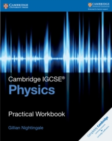 Cambridge International IGCSE : Cambridge IGCSE (R) Physics Practical Workbook, Paperback / softback Book