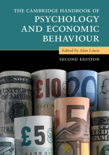 The Cambridge Handbook of Psychology and Economic Behaviour, Paperback / softback Book