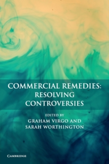 Commercial Remedies: Resolving Controversies, Paperback / softback Book