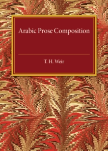 Arabic Prose Composition, Paperback / softback Book