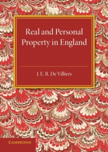 The History of the Legislation Concerning Real and Personal Property in England : During the Reign of Queen Victoria, Paperback / softback Book