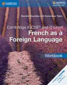 Cambridge International IGCSE : Cambridge IGCSE (R) and O Level French as a Foreign Language Workbook, Paperback / softback Book