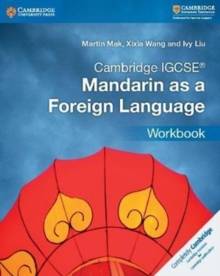 Cambridge IGCSE (R) Mandarin as a Foreign Language Workbook, Paperback / softback Book