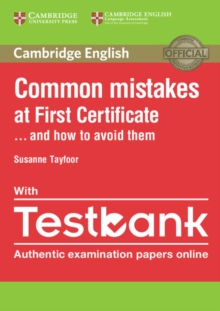 Common Mistakes : Common Mistakes at First Certificate... and How to Avoid Them Paperback with Testbank, Mixed media product Book