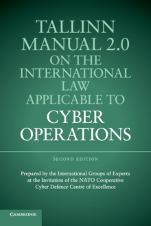 Tallinn Manual 2.0 on the International Law Applicable to Cyber Operations, Paperback / softback Book