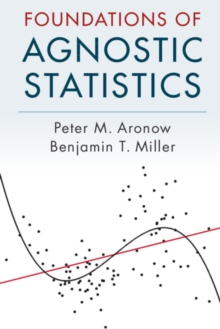 Foundations of Agnostic Statistics, Paperback / softback Book