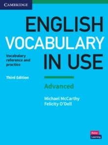 English Vocabulary in Use: Advanced Book with Answers : Vocabulary Reference and Practice, Paperback / softback Book