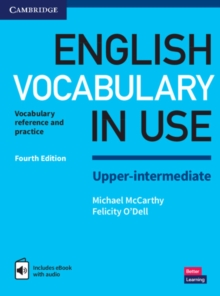 English Vocabulary in Use Upper-Intermediate Book with Answers and Enhanced eBook : Vocabulary Reference and Practice, Mixed media product Book