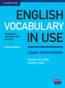 English Vocabulary in Use Upper-Intermediate Book with Answers : Vocabulary Reference and Practice, Paperback Book