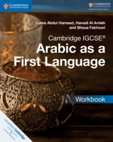 Cambridge International IGCSE : Cambridge IGCSE (R) Arabic as a First Language Workbook, Paperback / softback Book