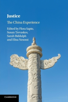 Justice : The China Experience, Paperback / softback Book