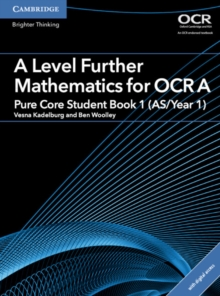 A Level Further Mathematics for OCR A Pure Core Student Book 1 (AS/Year 1) with Cambridge Elevate Edition (2 Years), Mixed media product Book