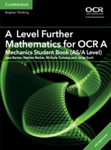 A Level Further Mathematics for OCR A Mechanics Student Book (AS/A Level) with Cambridge Elevate Edition (2 Years), Mixed media product Book